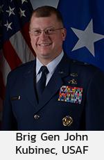 Brig Gen John Kubinec, USAF