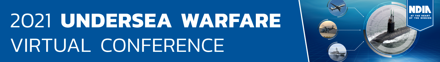 """Image of Undersea Warfare Conference Banner with the words """"2021 Undersea Warfare Virtual Conference"""" followed by a series of pictures of air and sea crafts."""